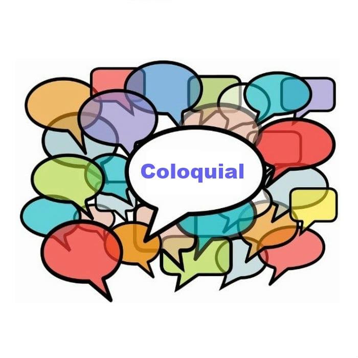 coloquial